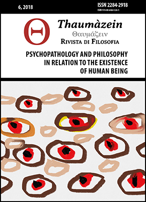View Vol. 6 (2018): PSYCHOPATHOLOGY AND PHILOSOPHY IN RELATION TO THE EXISTENCE OF HUMAN BEING